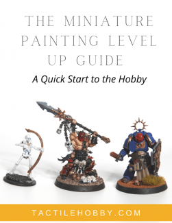 The Miniature Painting Level Up Guide Cover